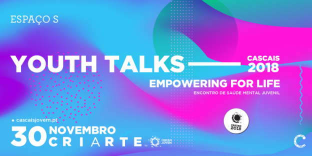 YOUTH TALKS CASCAIS 2018 | EMPOWERING FOR LIFE!